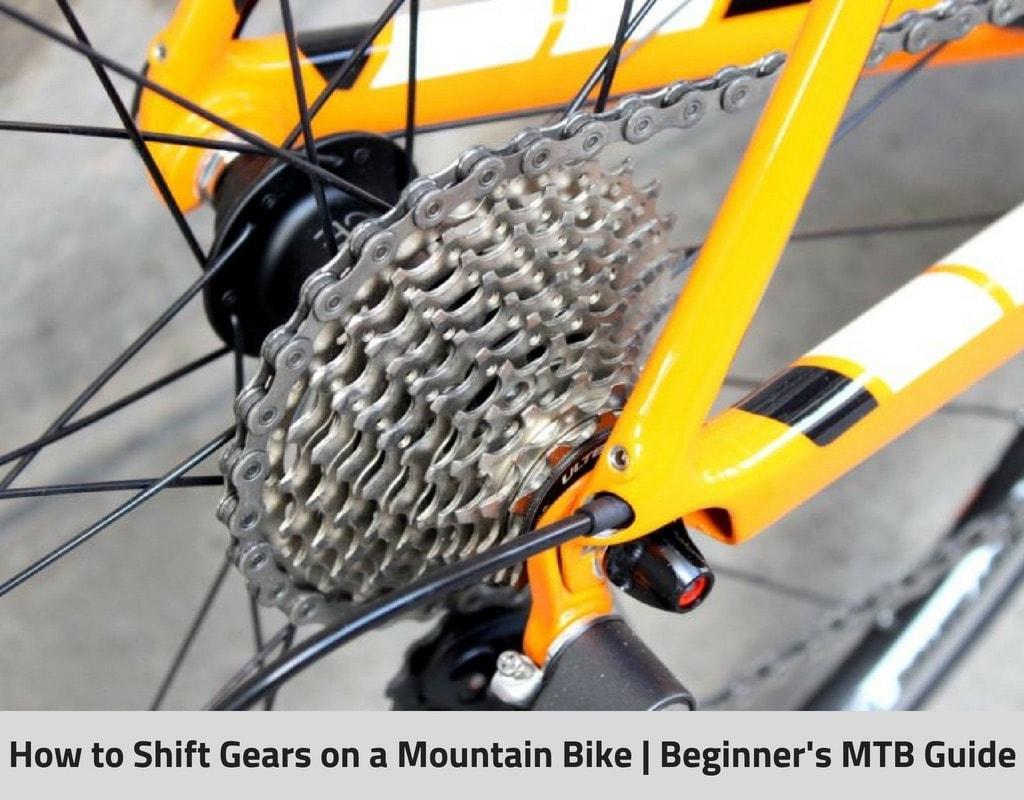Shift Gears on a MTB